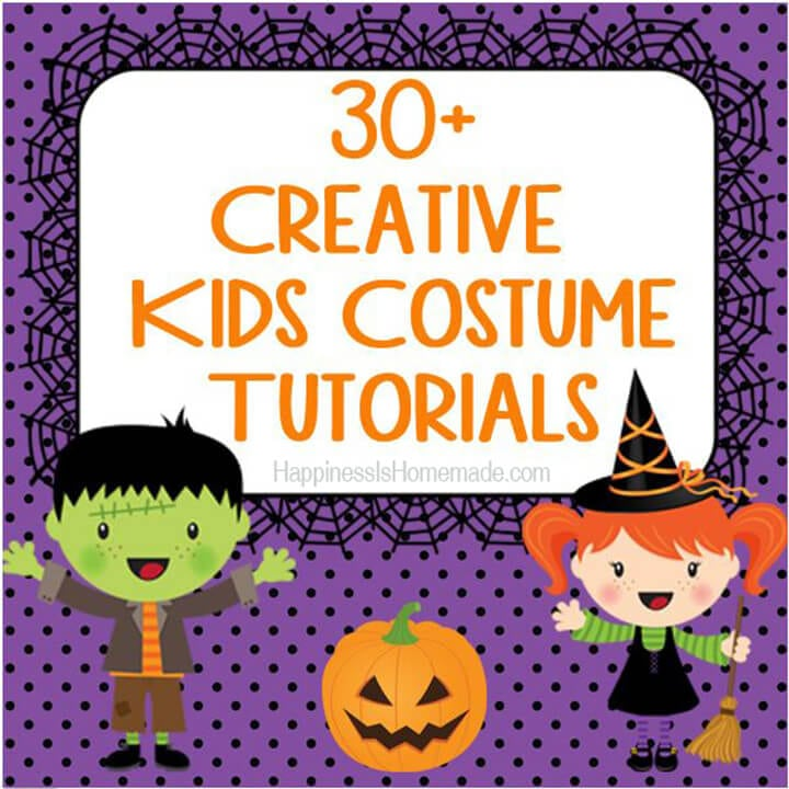 30+ Creative DIY Kids Halloween Costumes
