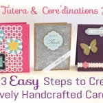 1-2-3 Simple Steps to Beautiful Handmade Cards