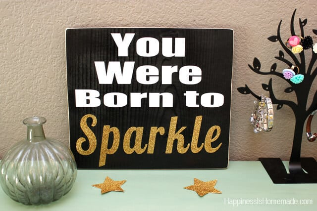 You Were Born to Sparkle Sign