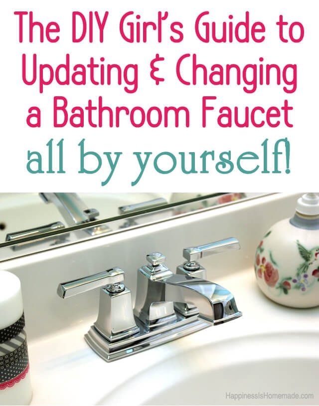 How to update change a bathroom faucet happiness is - How to replace a bathroom sink faucet ...