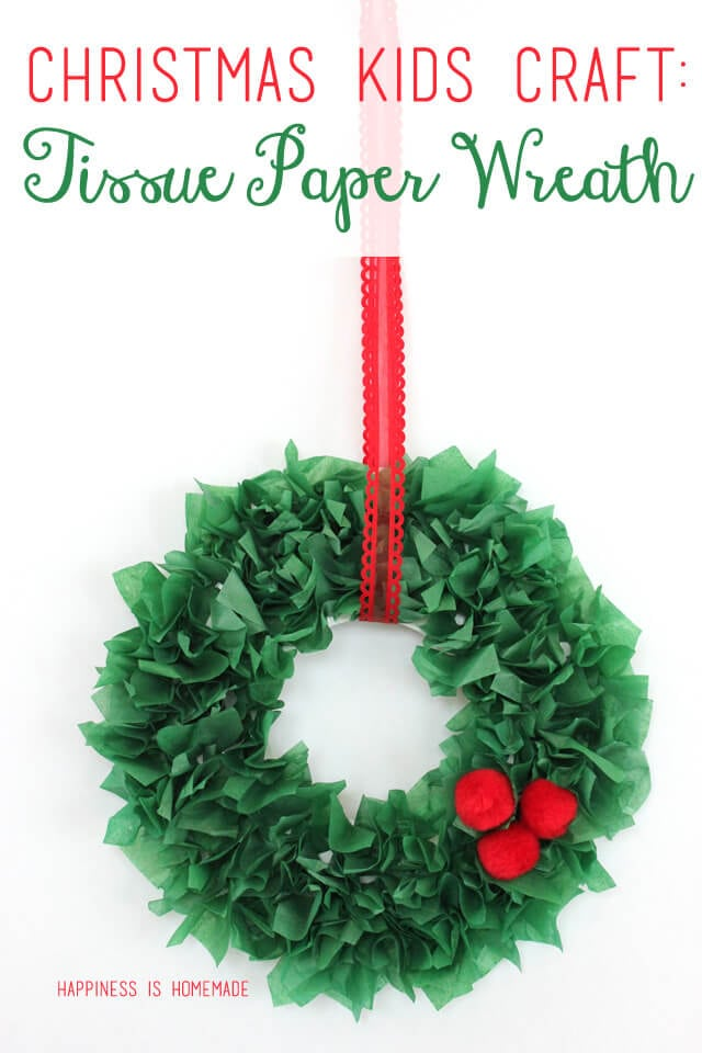 Kids Christmas Craft Tissue Paper Wreath Happiness Is