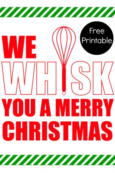We Whisk You a Merry Christmas Printable