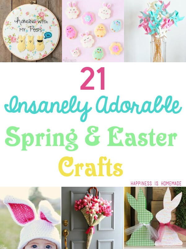 21 Insanely Adorable Spring and Easter Crafts
