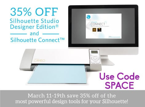 March 2014 Silhouette Designer Software and Connect Sale - use code SPACE at checkout