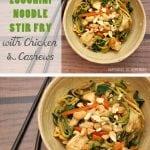 Spiralized Zucchini Noodle Stir Fry with Chicken & Cashews