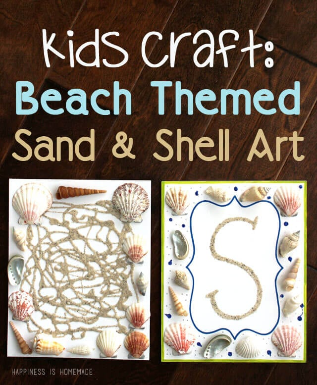Kids Craft - Summer Beach Themed Sand and Shell Art