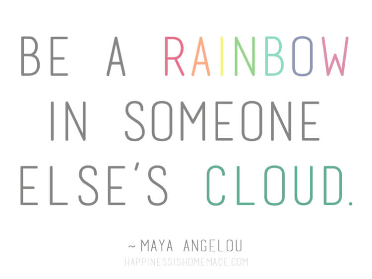 Maya Angelou Rainbow Quote