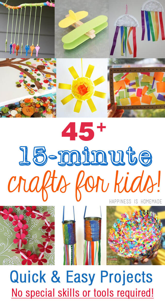 45 quick easy kids crafts that anyone can make happiness is