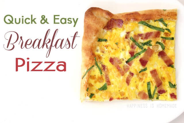 Quick and Easy Breakfast Pizza