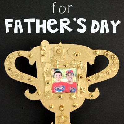 Kids Craft: DIY Father's Day Trophy