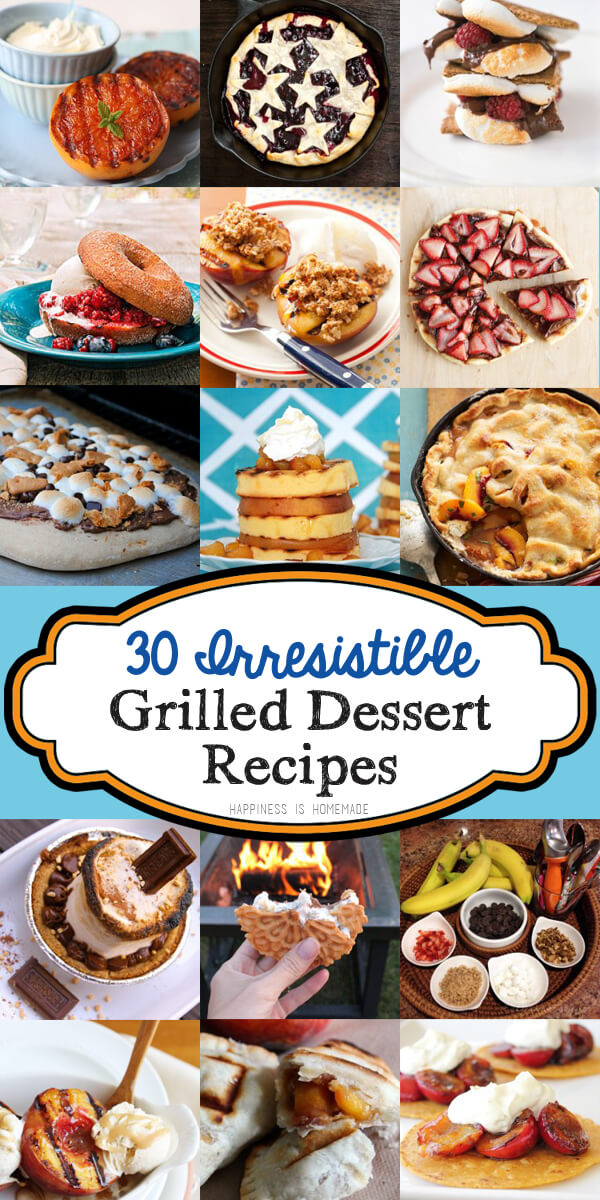 30 mouth wateringly delicious grilled dessert recipes
