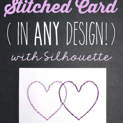 Quick and Easy Stitched Greeting Card & 40% Off Silhouette Promo!