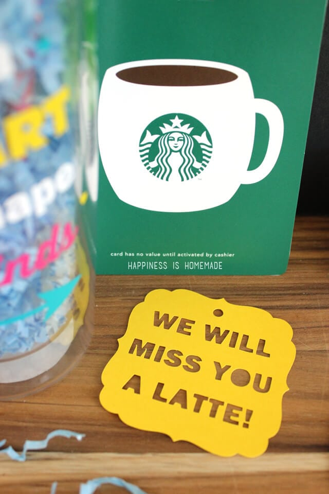 Quick Teacher Gift Idea Quote Cup Amp Quot We Ll Miss You A