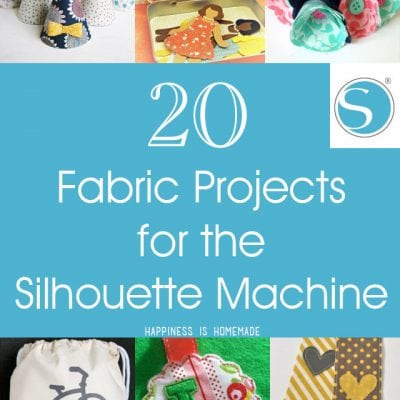 20 Fabric Projects for the Silhouette Machine + New Promotions!