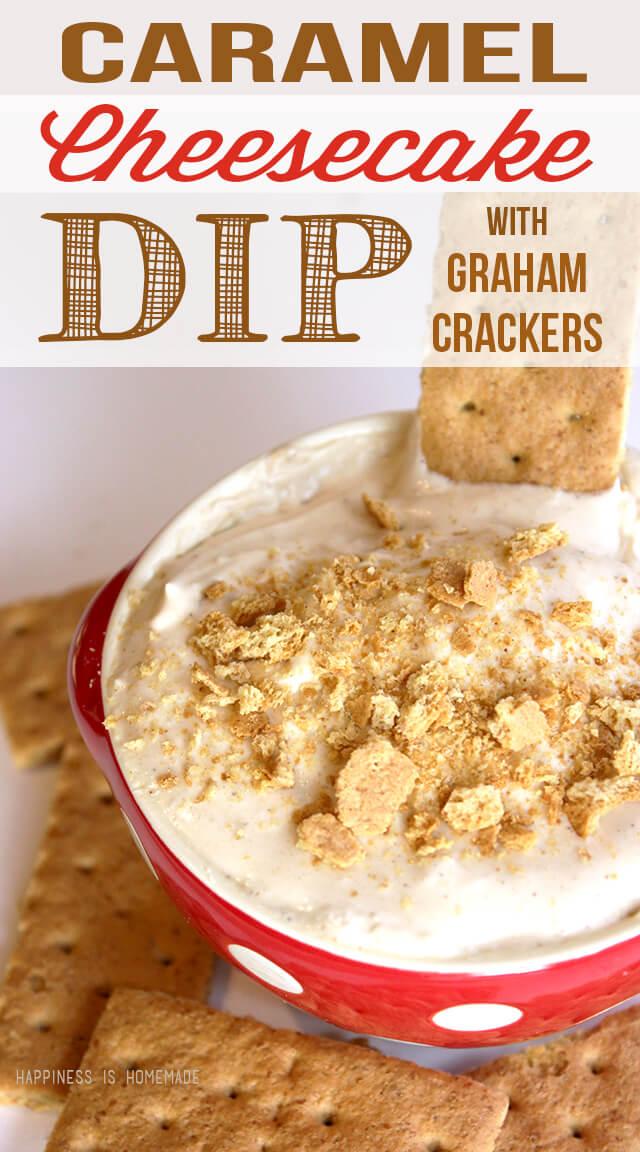 Caramel Cheesecake Dip and Graham Crackers