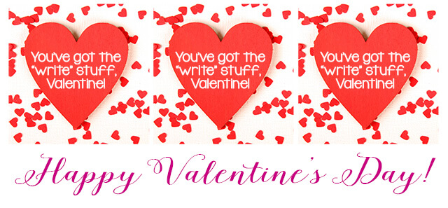 You've Got the Write Stuff Valentine Printable