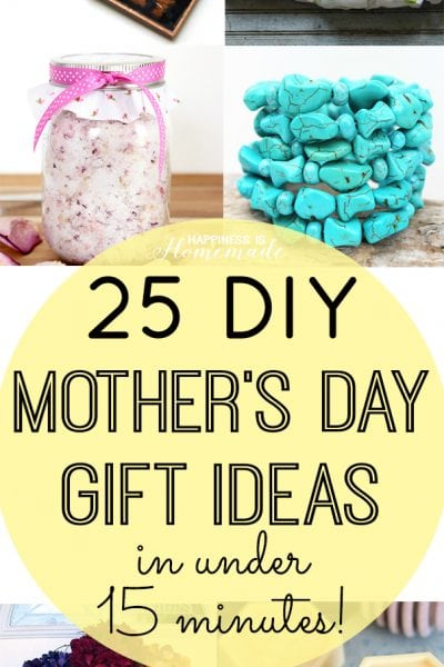 DIY Mother's Day Gifts in Under 15 Minutes!