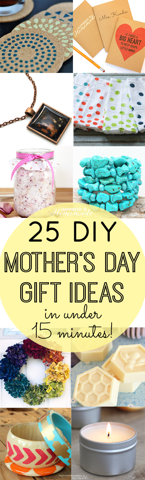 Diy mother 39 s day gifts in under 15 minutes happiness is Mothers day presents diy
