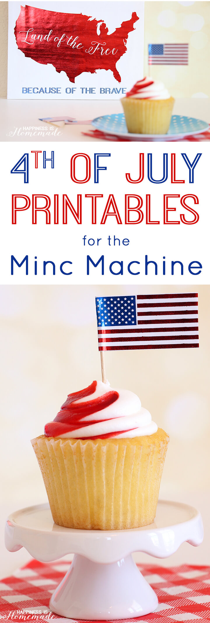 4th of July Printables for the Minc Foil Applicator Machine by Heidi Swapp