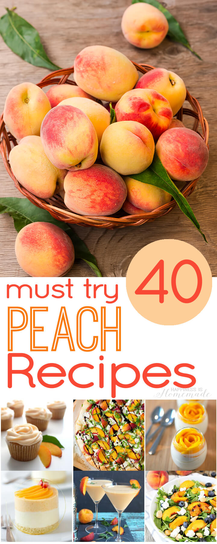 40 delicious must-try peach recipes! These all sound incredible!
