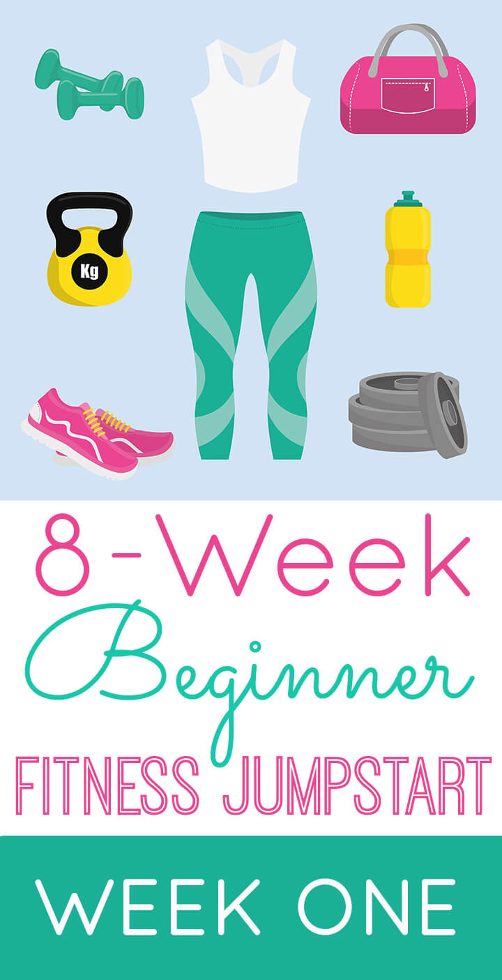 Beginner Fitness Jumpstart Week 1