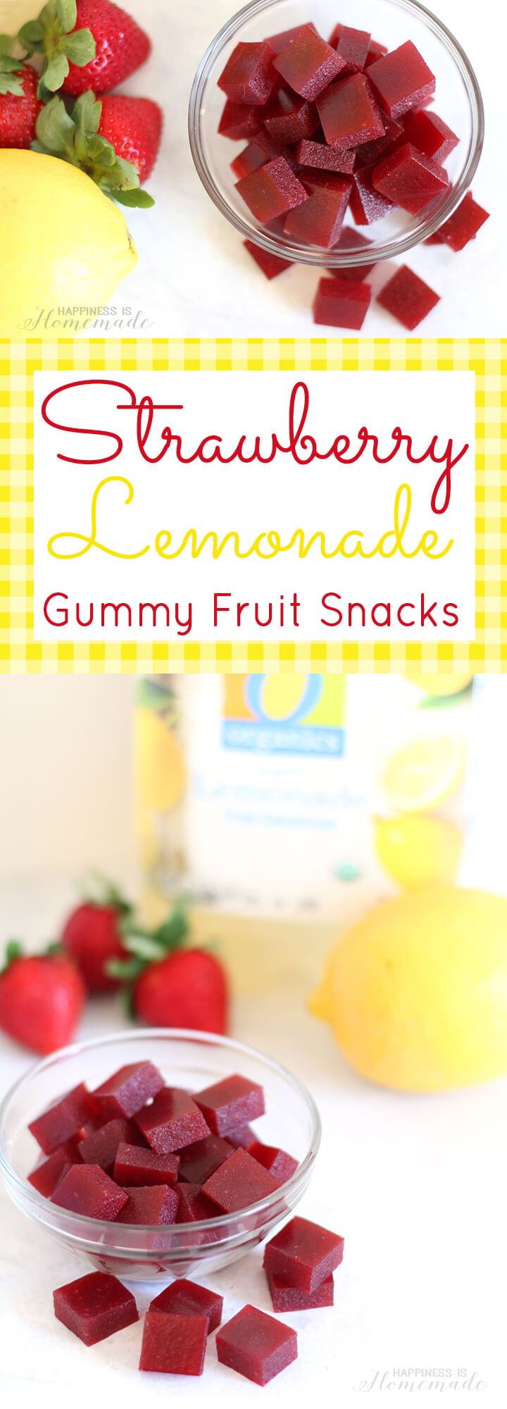 Strawberry Lemonade Gummy Fruit Snacks Happiness Is Homemade