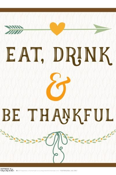 Eat Drink and Be Thankful Printable