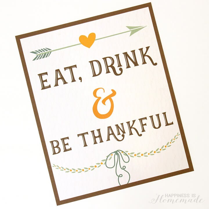 Eat Drink and Be Thankful Printable Thanksgiving