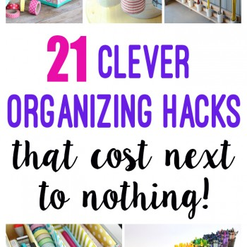 Clever Organization Hacks That Cost Next to Nothing!