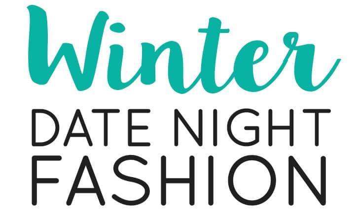 Winter Date Night Fashion
