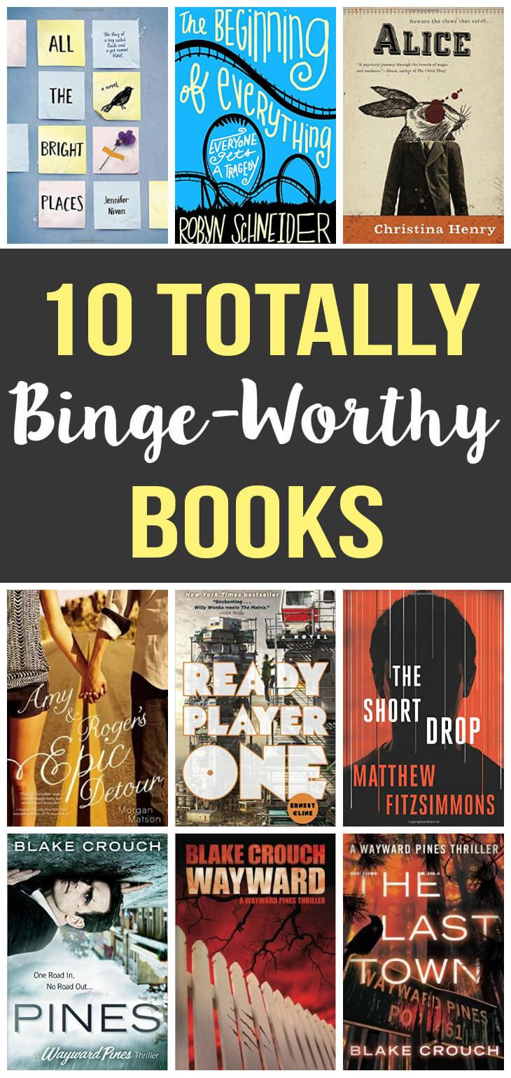 10 Totally Binge Worthy Books
