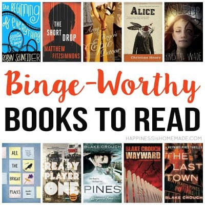 What to Read: 10 Binge-Worthy Books