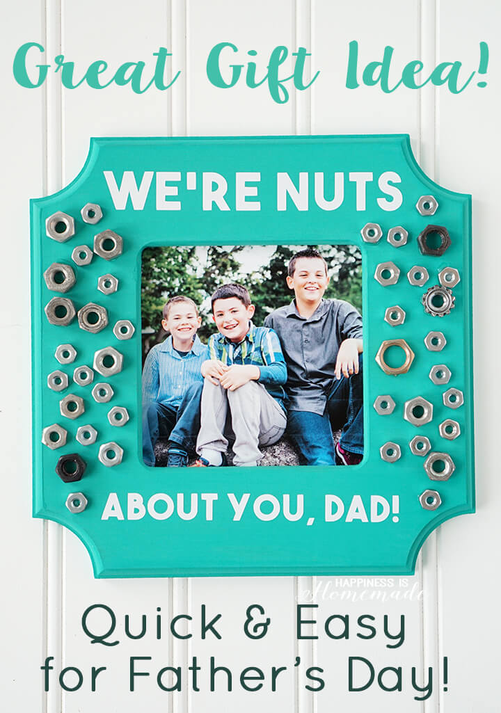 Kid-Made We're Nuts About You Father's Day Photo Frame Gift Idea