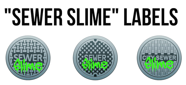 Sewer Slime Labels