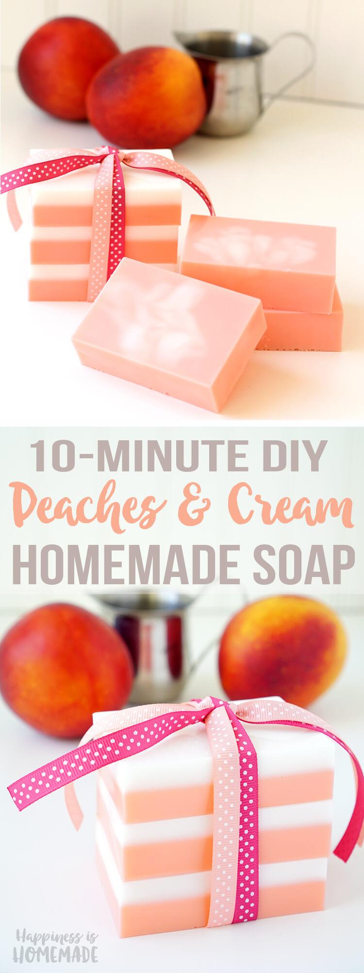 10 Minute DIY Peaches and Cream Soap - Easy Homemade Gift Idea