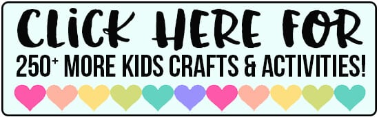 Click Here for More Kids Crafts