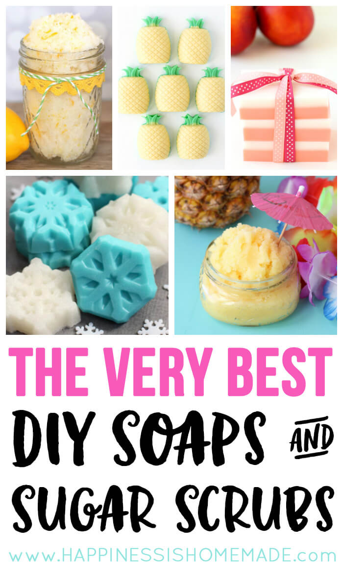 The BEST DIY Soaps \u0026 Sugar Scrubs - Happiness is Homemade