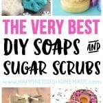 The BEST DIY Soaps & Sugar Scrubs