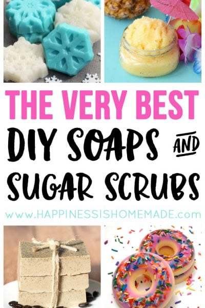 The Very Best DIY Soaps and Sugar Scrub Recipes
