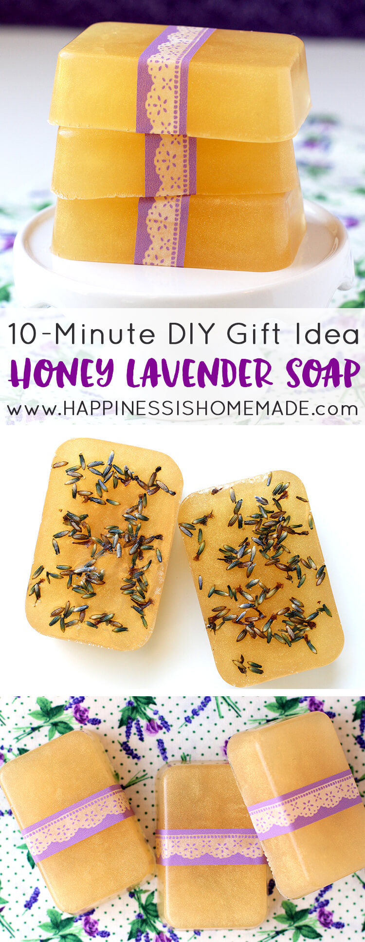 10 minute diy honey lavender soap happiness is homemade - Homemade soap with lavender the perfect gift ...