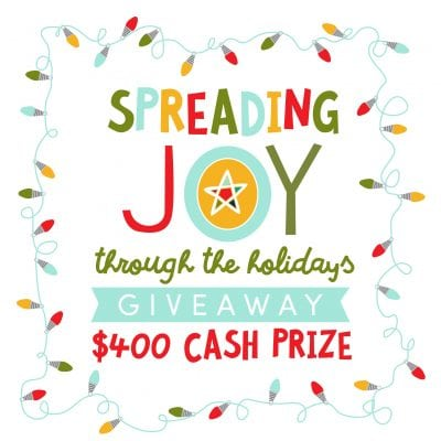 Spreading Joy + $400 Holiday Cash Giveaway!