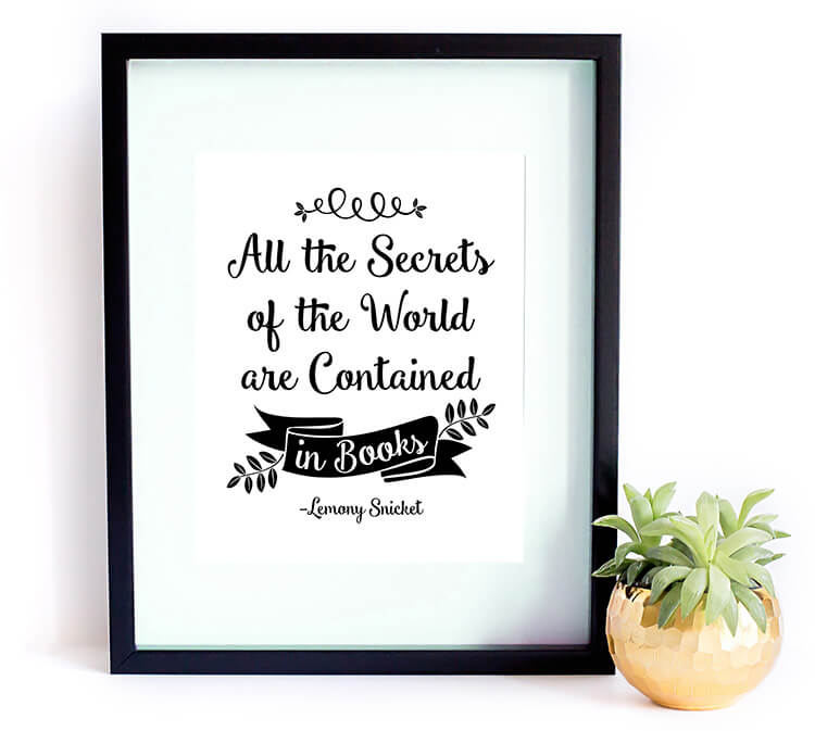 all-the-secrets-of-the-world-are-contained-in-books-lemony-snicket-printable