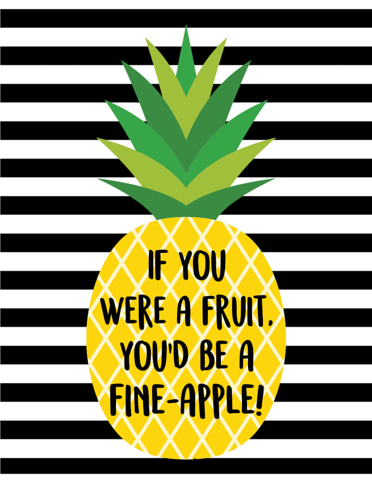 """If you were a fruit, you'd be a fine-apple!"" These cute pineapple printables will make a fantastic and stylish addition to your home decor!"
