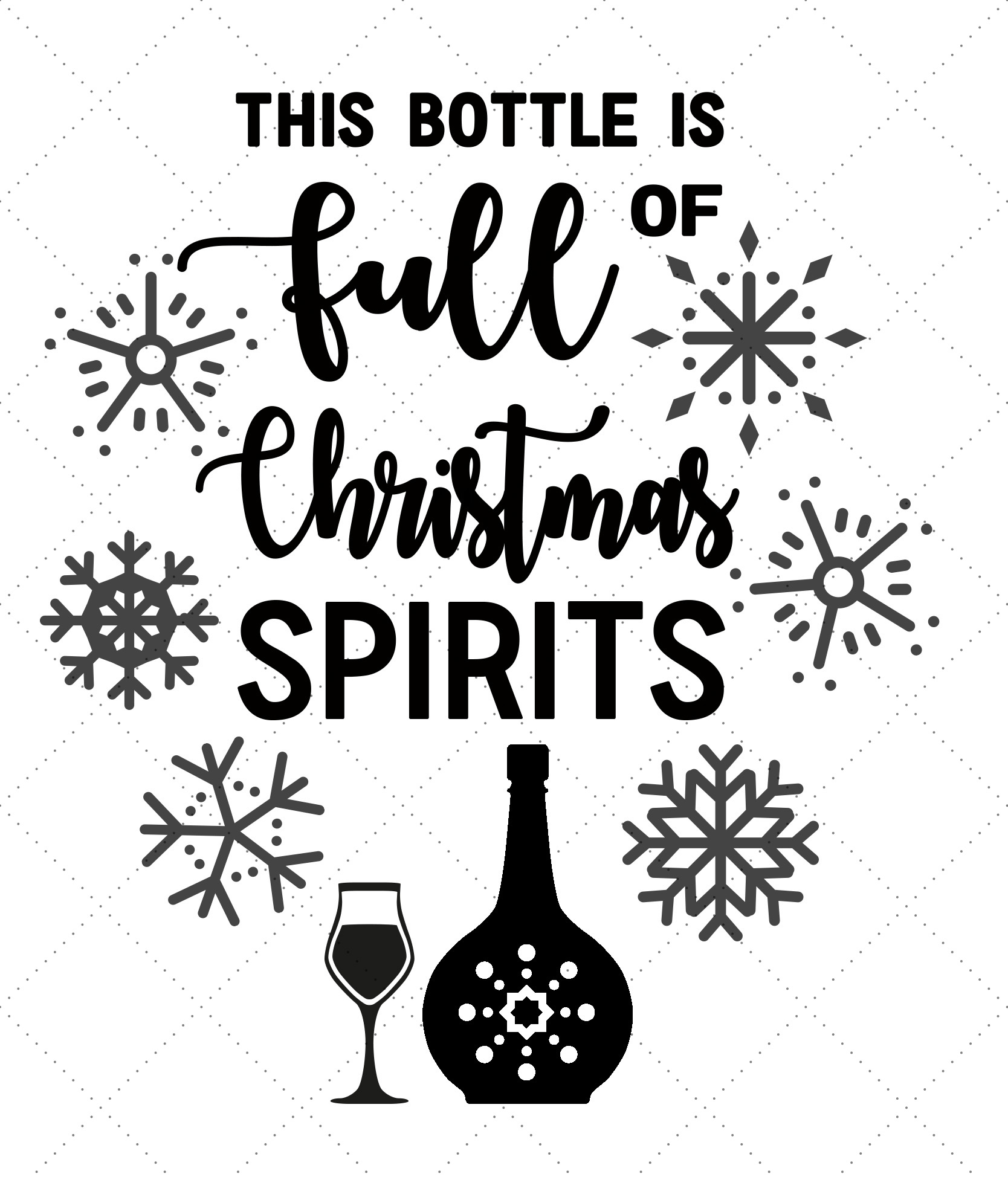 Free Svg File Christmas Spirits Bottle Happiness Is Homemade