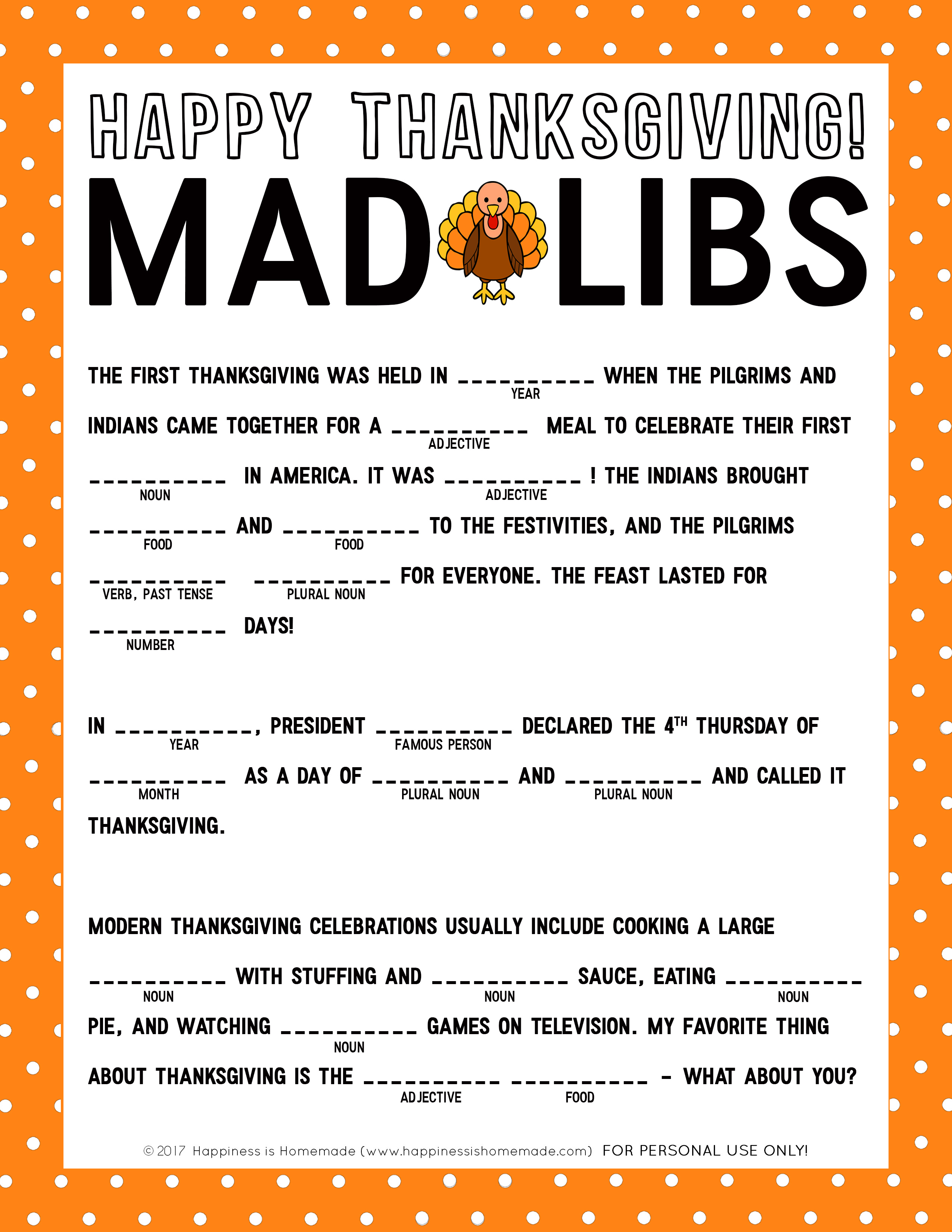 this silly thanksgiving mad libs printable will test your childs grammar knowledge of nouns adjectives verbs and more the more creative you get with
