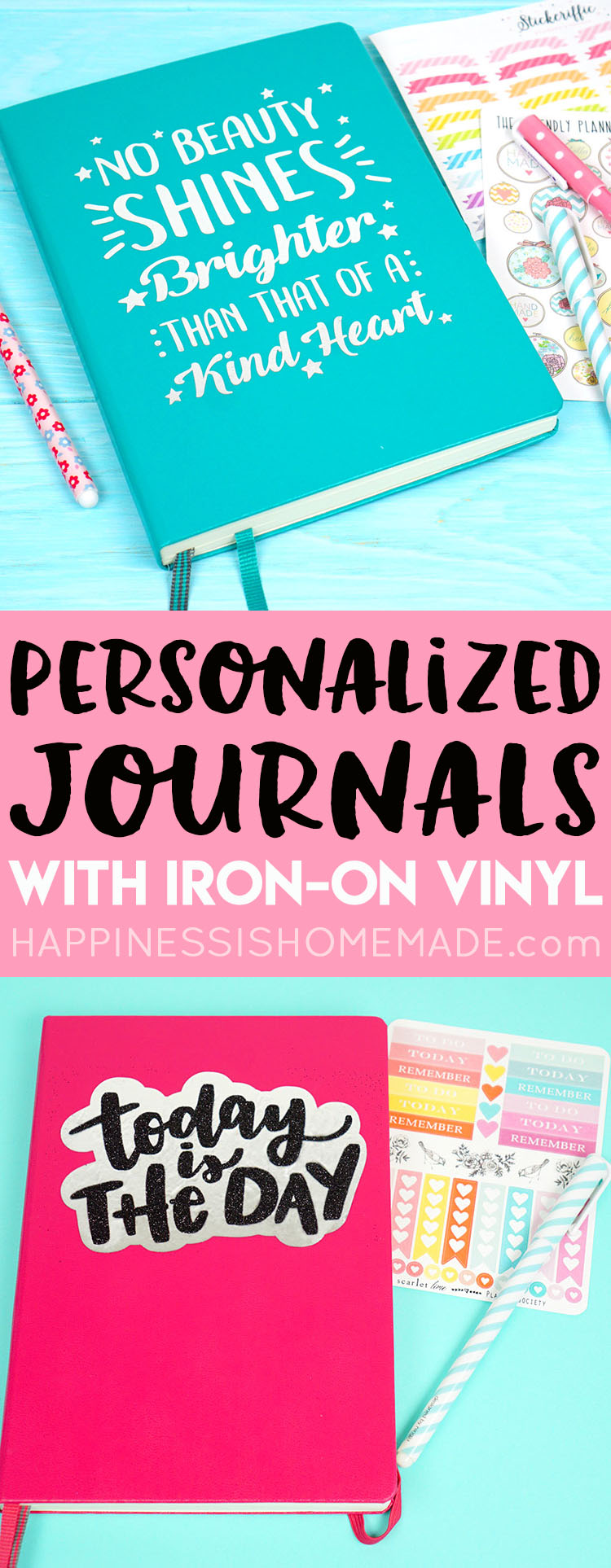 Personalized Journals with Iron-On Vinyl - Happiness is Homemade