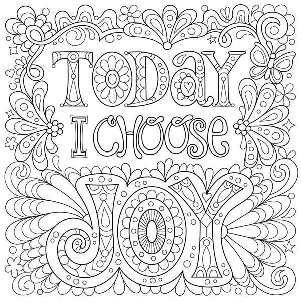 today i choose joy coloring page by art is fun - Coloring Games For Adults Free
