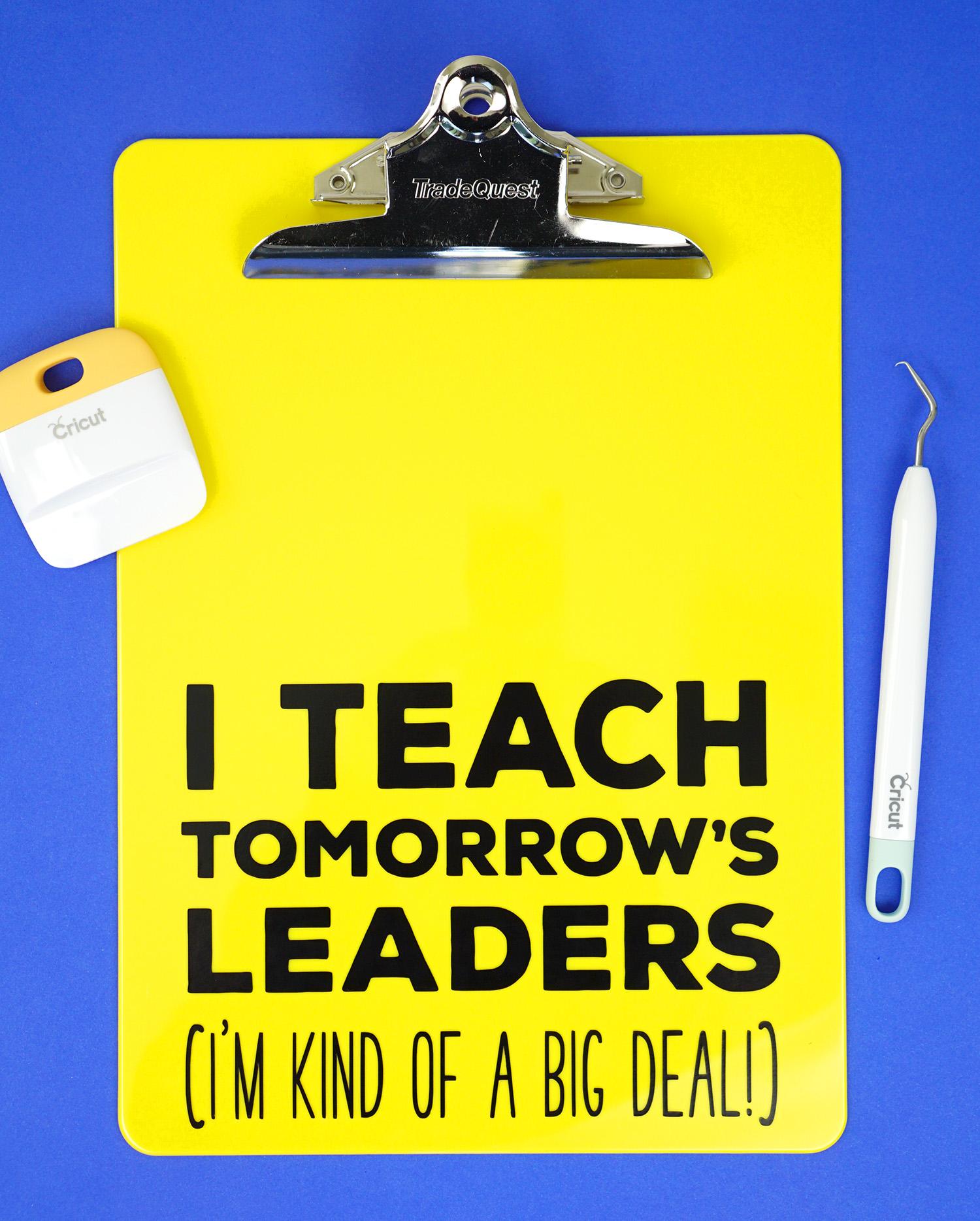 Teacher Appreciation Gift Idea Quote Clipboards
