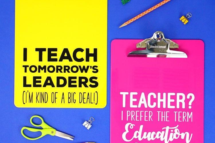 Teacher Appreciation Gift Idea: Quote Clipboards