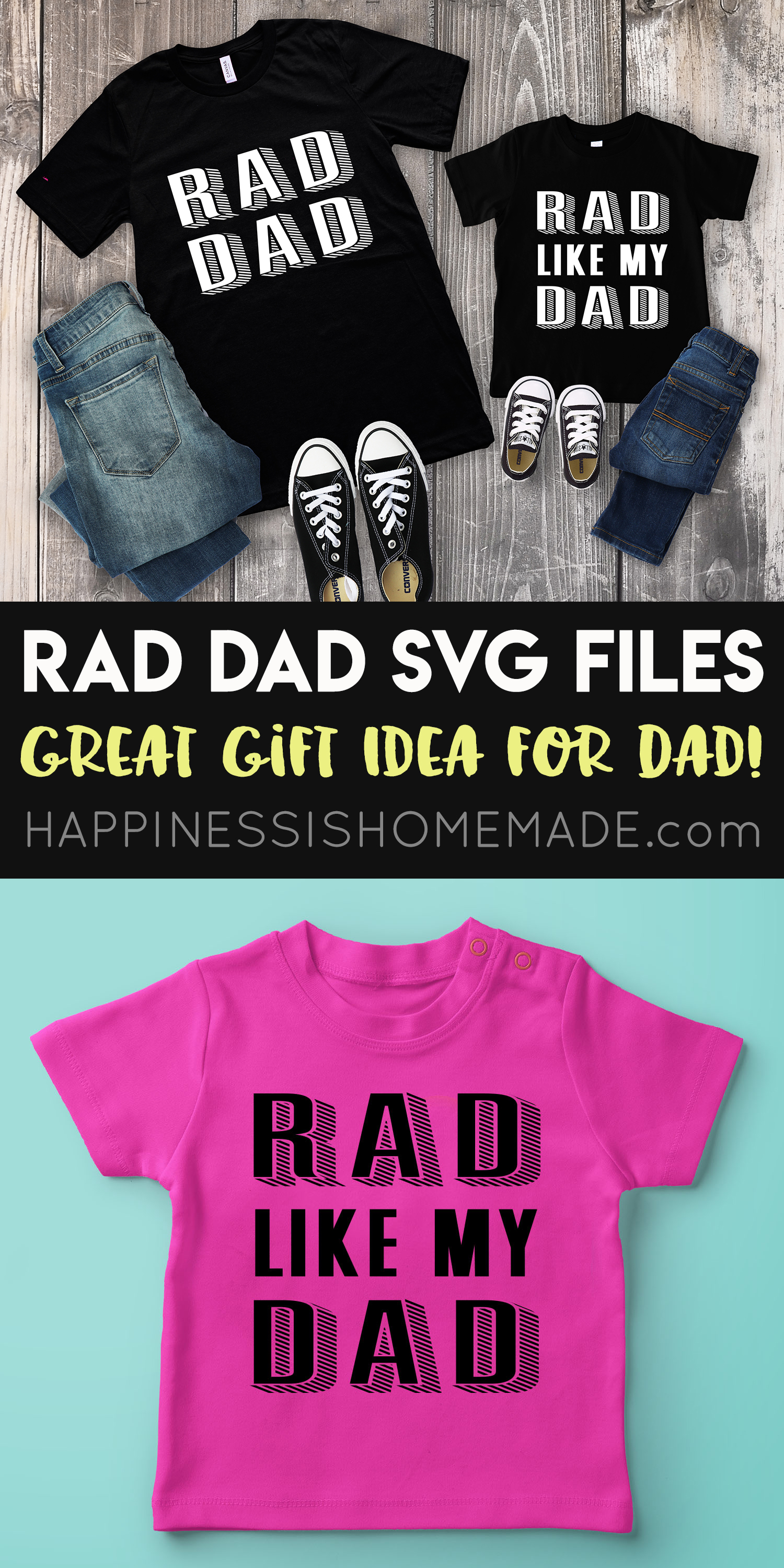 Rad Dad Father S Day Shirts Svg Files Happiness Is